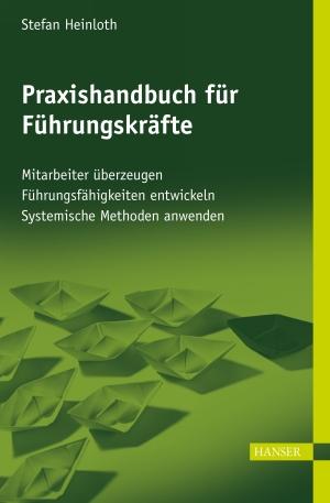 Praxishandbuch für Führungskräfte