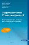 Subjektorientiertes Prozessmanagement