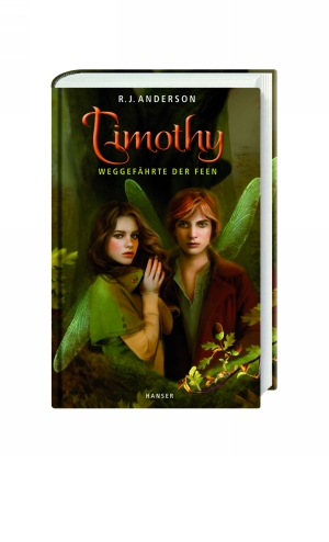 Timothy - Weggefährte der Feen