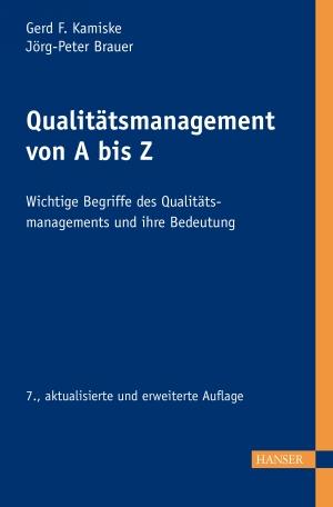 Qualitätsmanagement von A - Z
