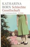 Vergrößerte Darstellung Cover: Schlechte Gesellschaft. Externe Website (neues Fenster)