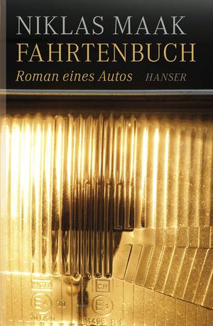Fahrtenbuch - Roman eines Autos