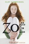 Vergrößerte Darstellung Cover: Zoë. Externe Website (neues Fenster)