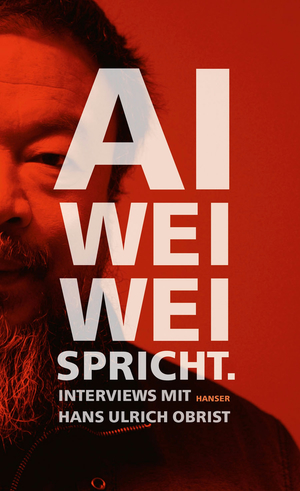 Ai Weiwei spricht