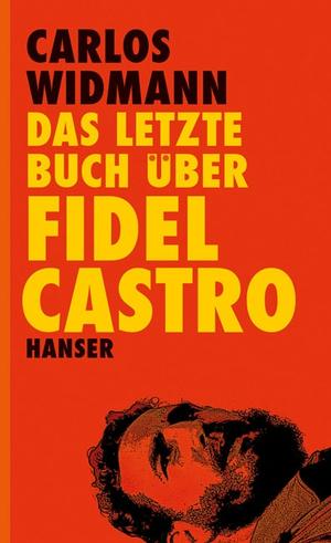 Das letzte Buch über Fidel Castro