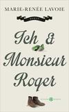 Vergrößerte Darstellung Cover: Ich & Monsieur Roger. Externe Website (neues Fenster)