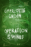 Vergrößerte Darstellung Cover: Operation 5 minus. Externe Website (neues Fenster)