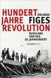 Vergrößerte Darstellung Cover: Hundert Jahre Revolution. Externe Website (neues Fenster)