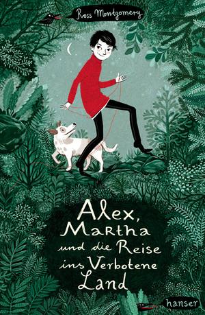 Alex, Martha und die Reise ins Verbotene Land