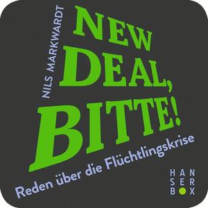 New Deal, bitte!