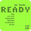 Vergrößerte Darstellung Cover: Ready. Externe Website (neues Fenster)