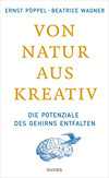 Vergrößerte Darstellung Cover: Von Natur aus kreativ. Externe Website (neues Fenster)