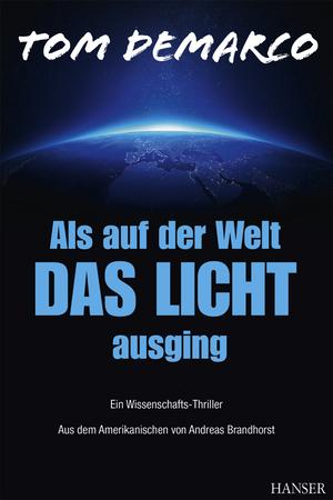 Als auf der Welt das Licht ausging
