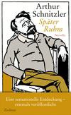 Vergrößerte Darstellung Cover: Später Ruhm. Externe Website (neues Fenster)