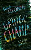 Gringo Champ