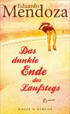 Vergrößerte Darstellung Cover: Das dunkle Ende des Laufstegs. Externe Website (neues Fenster)