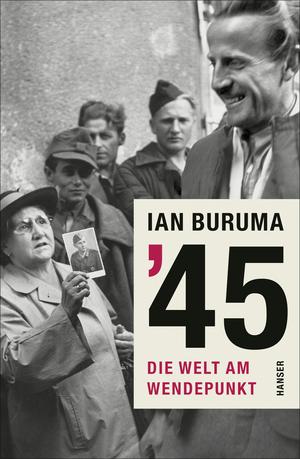 '45. Die Welt am Wendepunkt