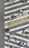 Vergrößerte Darstellung Cover: Die Einzelkinder. Externe Website (neues Fenster)