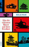 Atlas der seltsamen Häuser und ihrer Bewohner