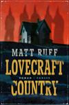 Vergrößerte Darstellung Cover: Lovecraft country. Externe Website (neues Fenster)