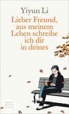 Vergrößerte Darstellung Cover: Lieber Freund, aus meinem Leben schreibe ich dir in deines. Externe Website (neues Fenster)