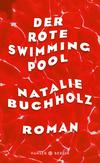 Vergrößerte Darstellung Cover: ¬Der¬ rote Swimmingpool. Externe Website (neues Fenster)