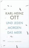 Vergrößerte Darstellung Cover: Und jeden Morgen das Meer. Externe Website (neues Fenster)