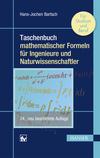 Taschenbuch mathematischer Formeln für Ingenieure und Naturwissenschaftler