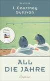 Vergrößerte Darstellung Cover: All die Jahre. Externe Website (neues Fenster)
