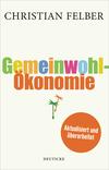 Vergrößerte Darstellung Cover: Die Gemeinwohl-Ökonomie. Externe Website (neues Fenster)