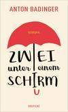 Vergrößerte Darstellung Cover: Zwei unter einem Schirm. Externe Website (neues Fenster)