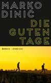 Vergrößerte Darstellung Cover: Die guten Tage. Externe Website (neues Fenster)