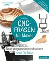 CNC-Fräsen für Maker