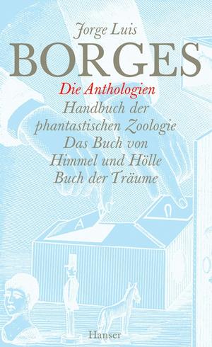 Gesammelte Werke in zwölf Bänden. Band 10: Die Anthologien