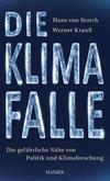 Vergrößerte Darstellung Cover: Die Klimafalle. Externe Website (neues Fenster)