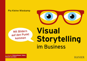 Visual Storytelling im Business
