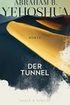 Vergrößerte Darstellung Cover: Der Tunnel. Externe Website (neues Fenster)