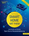 Vergrößerte Darstellung Cover: Smart Home mit FHEM. Externe Website (neues Fenster)