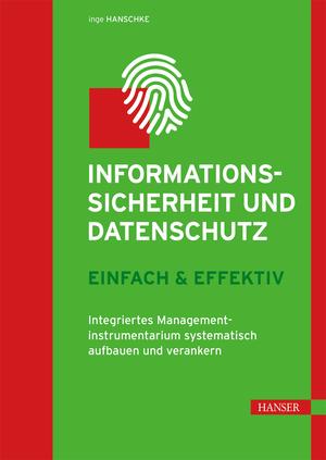 Informationssicherheit und Datenschutz - einfach & effektiv