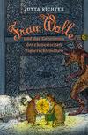 Vergrößerte Darstellung Cover: Frau Wolle und das Geheimnis der chinesischen Papierschirmchen. Externe Website (neues Fenster)