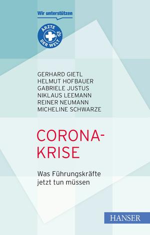 Corona-Krise - Was Führungskräfte jetzt tun müssen