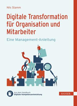 Digitale Transformation für Organisation und Mitarbeiter