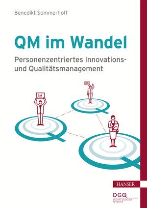 Personenzentriertes Innovations- und Qualitätsmanagement