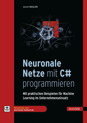 Neuronale Netze mit C# programmieren