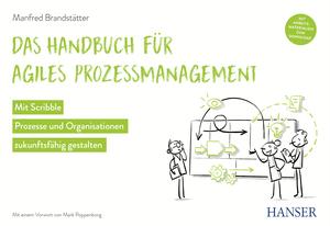 Das Handbuch für agiles Prozessmanagement