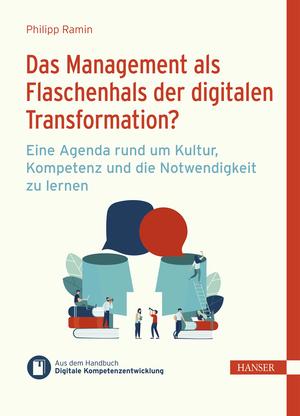 Das Management als Flaschenhals der digitalen Transformation?