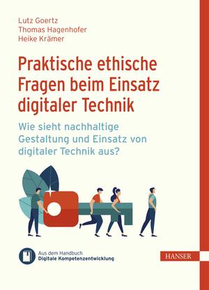 Praktische ethische Fragen beim Einsatz digitaler Technik