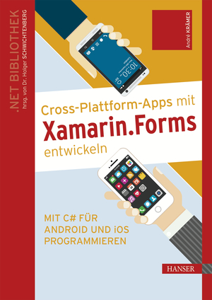 Cross-Plattform-Apps mit Xamarin.Forms entwickeln