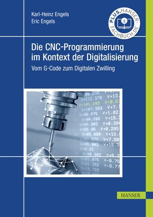 Die CNC-Programmierung im Kontext der Digitalisierung