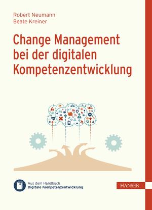 Change Management bei der digitalen Kompetenzentwicklung